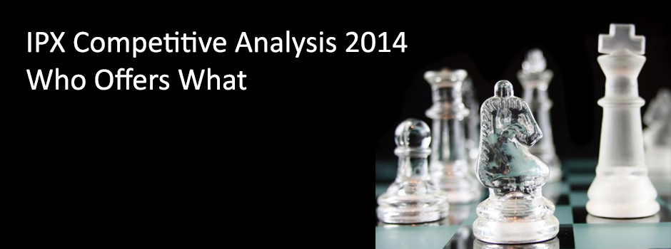 IPX Competitive Analysis 2014