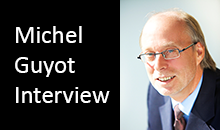Michel Guyot Interview
