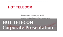 HOT TELECOM Corporate Presentation